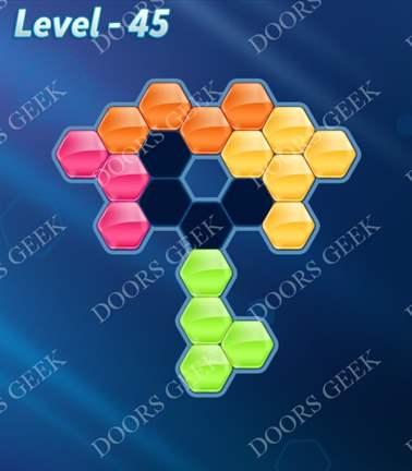 Block! Hexa Puzzle [5 Mania] Level 45 Solution, Cheats, Walkthrough for android, iphone, ipad, ipod