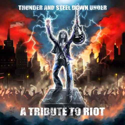 A tribute to Riot - Thunder And Steel Down Under cover