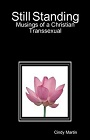 http://www.lulu.com/shop/cindy-martin/still-standing-musings-of-a-christian-transsexual/paperback/product-3639106.html