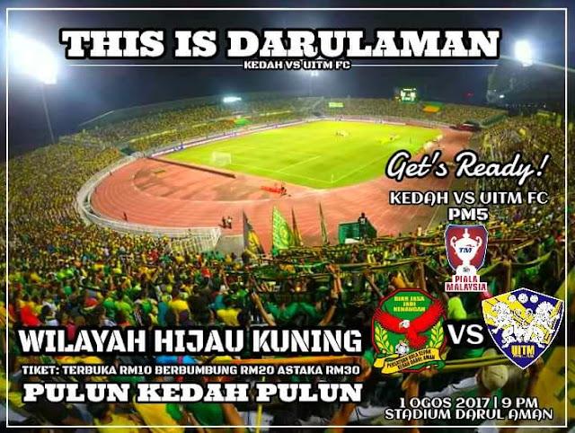 Live Streaming Kedah vs UiTM FC 1.8.2017 Piala Malaysia