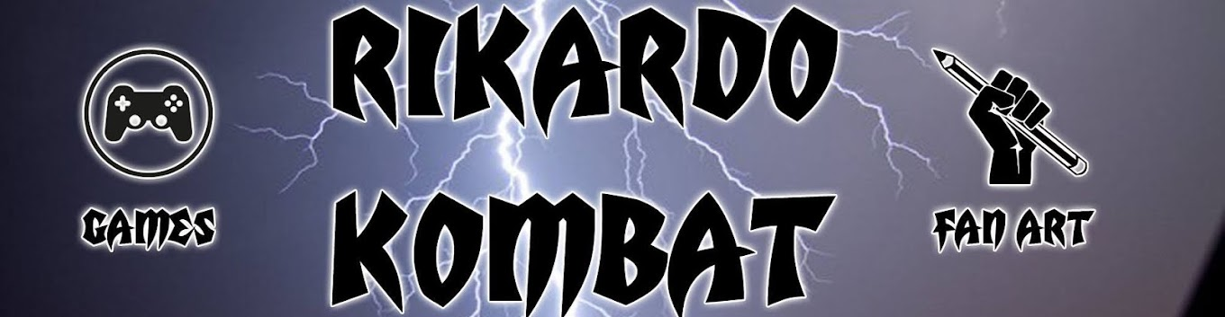 RIKARDO KOMBAT GAMES E FAN ART