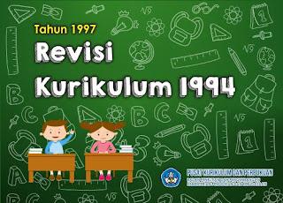 Revisi Kurikulum 1994