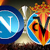 Napoli x Villareal - Liga Europa 2016: Data, Horário, TV e Local