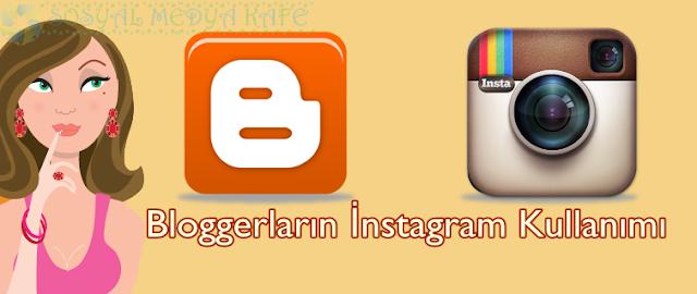bloggerların instagram kullanımı