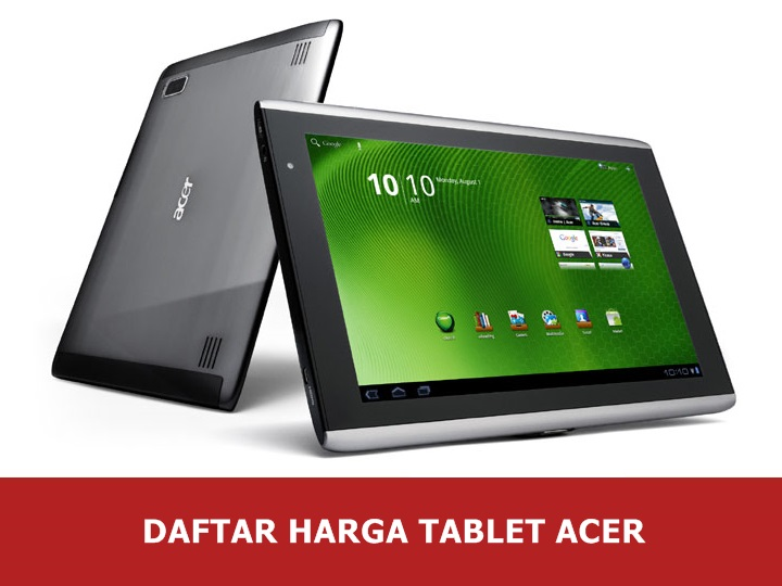 Daftar Harga Tablet Acer Android