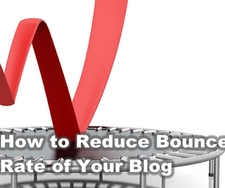 How to Reduce Bounce Rate of Your Blog or Website Easily