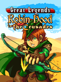 Great Legends Robin Hood 2 In the Crusades Java Game