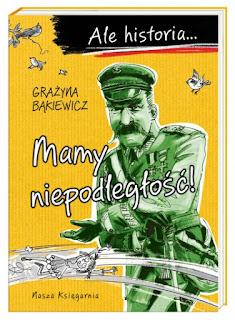 """""""Mamy niepodległość!"""" Grażyna Bąkiewicz - recenzja"""
