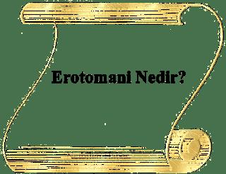 Erotomani ne demek