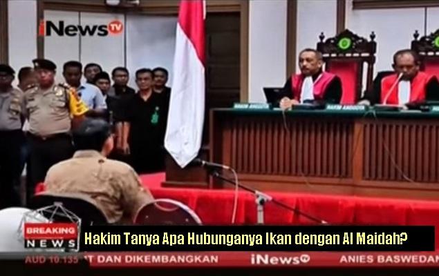 Kena Deh! Hakim Tanya Apa Hubunganya Ikan dengan Al Maidah? Ahok Glagapan Muter-muter Jawabnya