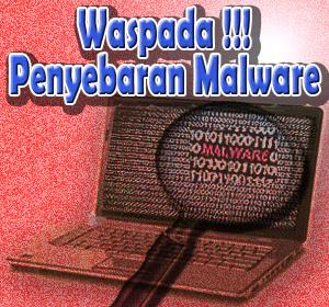 Waspadai Tiga Cara Penyebaran Malware yang Paling Sering Dialami Pengguna Internet