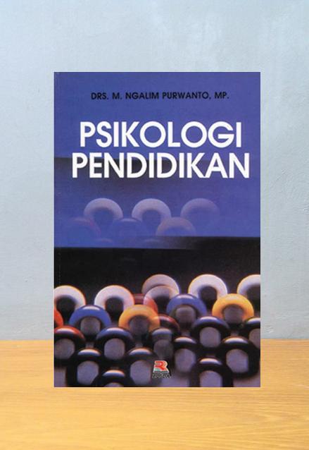 PSIKOLOGI PENDIDIKAN, M. Ngalim Purwanto