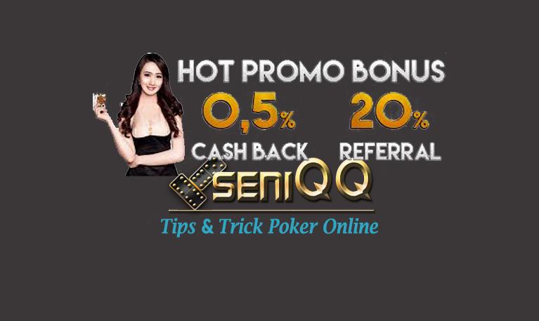 Promo | SeniQQ Poker 2019-2020, Ceme Online Terpercaya di indonesia