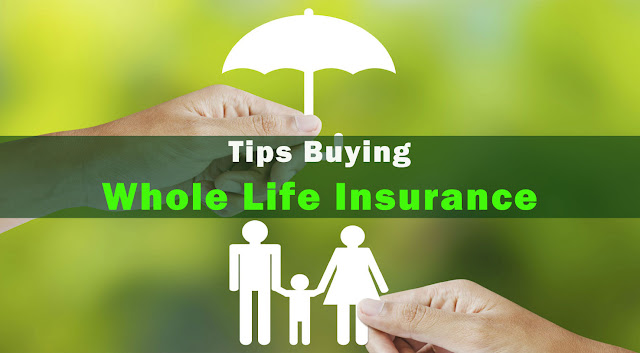 Tips Buying Whole Life Insurance For Over 50 Year Old