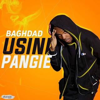 Bhagdad - Usinipangie
