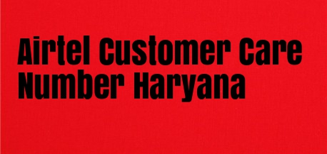 Airtel Customer Care Number Haryana