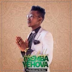 Justino Ubakka - Tsemba Yehova (Prod. Mr. Dino) 2018 Download