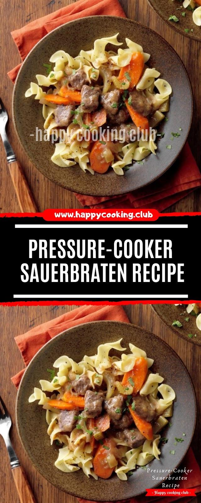 Pressure-Cooker Sauerbraten Recipe