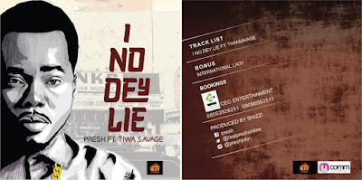 "PHOTO: Presh Ft. Tiwa Savage- ""I No Dey Lie"""