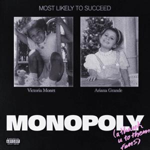 Lirik Lagu Ariana Grande - Monopoly ft. Victoria Monet dan Terjemahan - PANCASWARA
