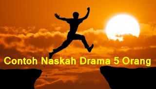 Contoh Naskah Drama 7 Orang