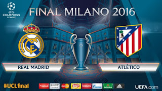 Final UCL 2016 : Real Madrid vs Atletico Madrid