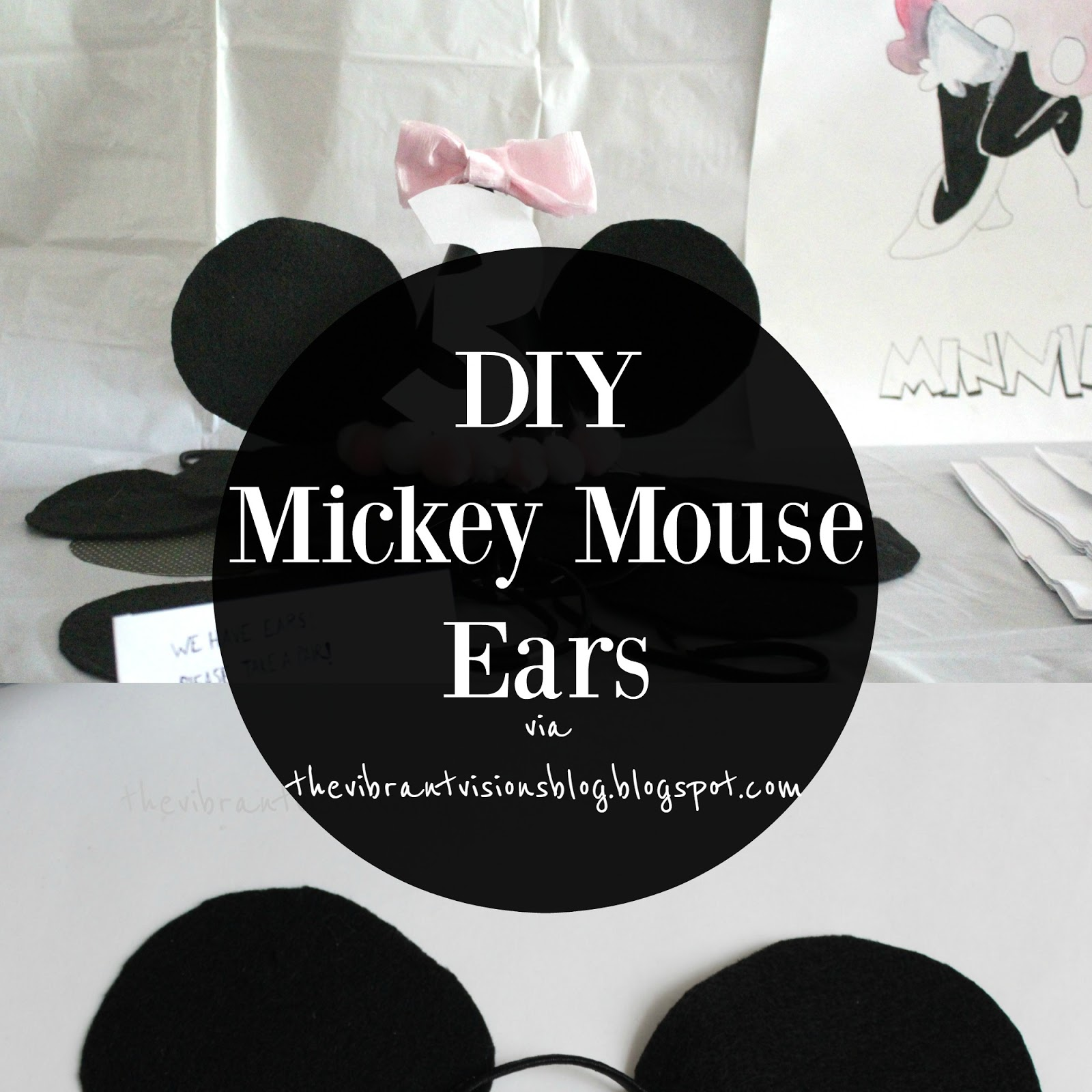 The Vibrant Visions Blog Diy Mickey Mouse Ears