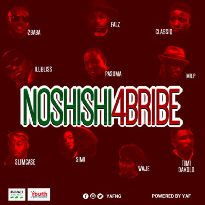 "[NEW MUSIC] 2Baba, Simi, Pasuma, Falz x Mr P x Slimcase X Others – ""No Shishi 4 Bribe"""