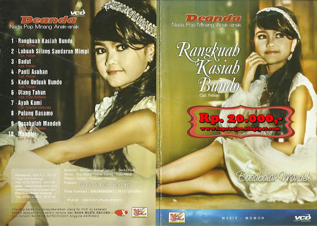 Deanda - Rangkuah Kasiah Bundo (Album Nada Pop Minang Anak-anak)