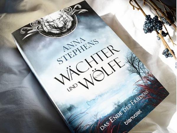 Rezension | Wächter und Wölfe von Anne Stephens