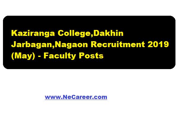 Kaziranga College,Dakhin Jarbagan,Nagaon Recruitment 2019(May) | Faculty Posts