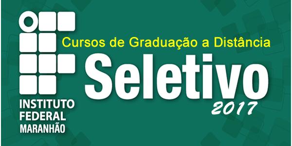 Edital do seletivo 2017 do ifma para cursos de gradua o a for Curso de interiorismo a distancia
