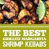 The Best Grilled Margarita Shrimp Kebabs