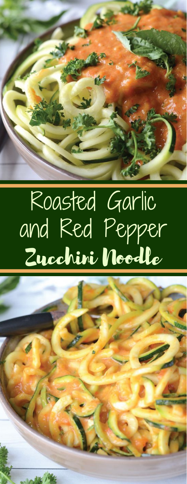 Roasted Garlic and Red Pepper Zoodles #vegan #plantbased