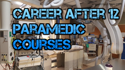 Career After 12 - Paramedic Courses (Pharmacy and Medical Lab Technicians) (#careerAfter12)