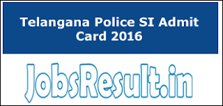Telangana Police SI Admit Card 2016