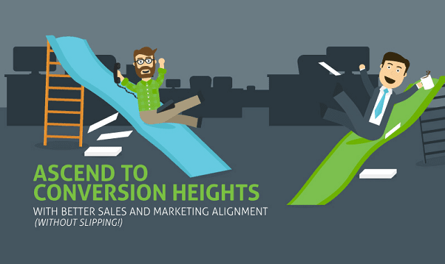 Ascend to Conversion Heights with Better Sales and Marketing Alignment