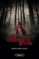 """""""Le Chaperon rouge"""" de Sarah Blakley-Cartwright et David Leslie Johnson"""