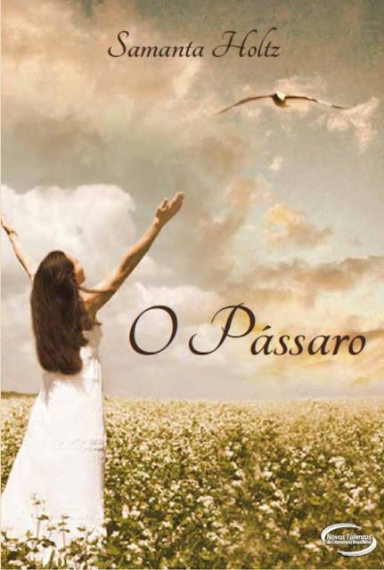 News: O Passaro, de Samanta Holtz. 8