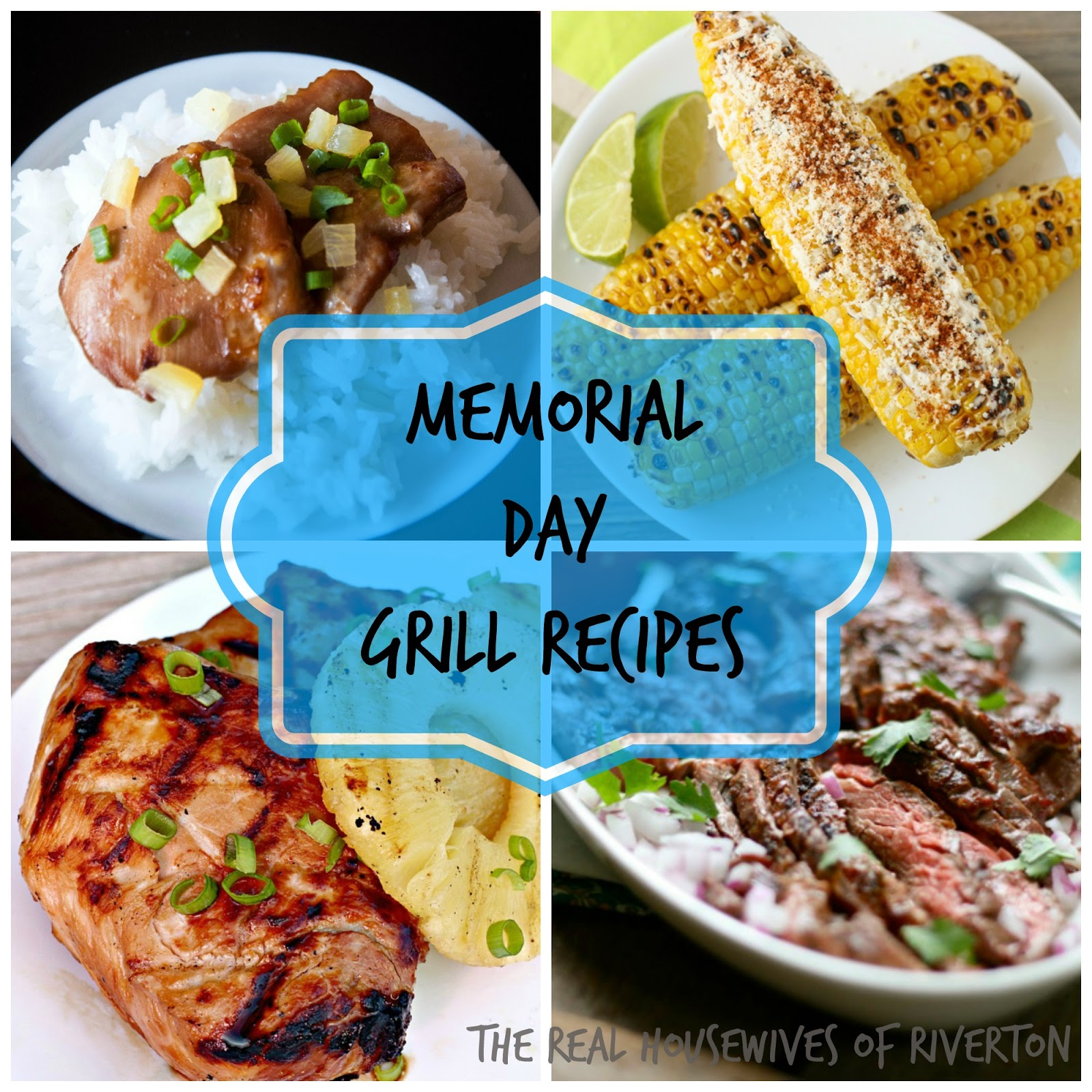 10 Amazing Memorial Day Grill Recipes