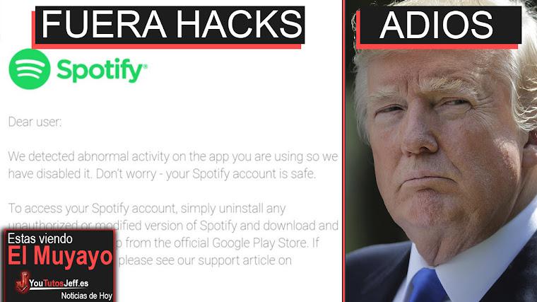 Spotify Suspende Cuentas que usan APPS Modificadas, Adiós Trump, Microsoft, Futuro | El Muyayo