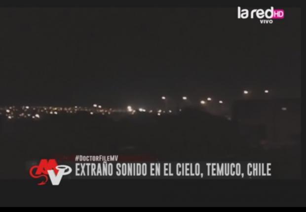 Aterrador Sonido en el cielo de Temuco en Chile