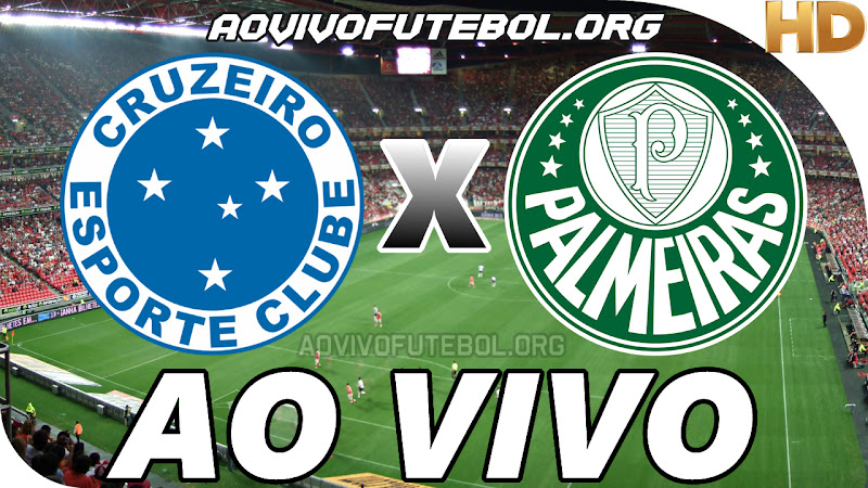 Assistir Cruzeiro x Palmeiras Ao Vivo HD
