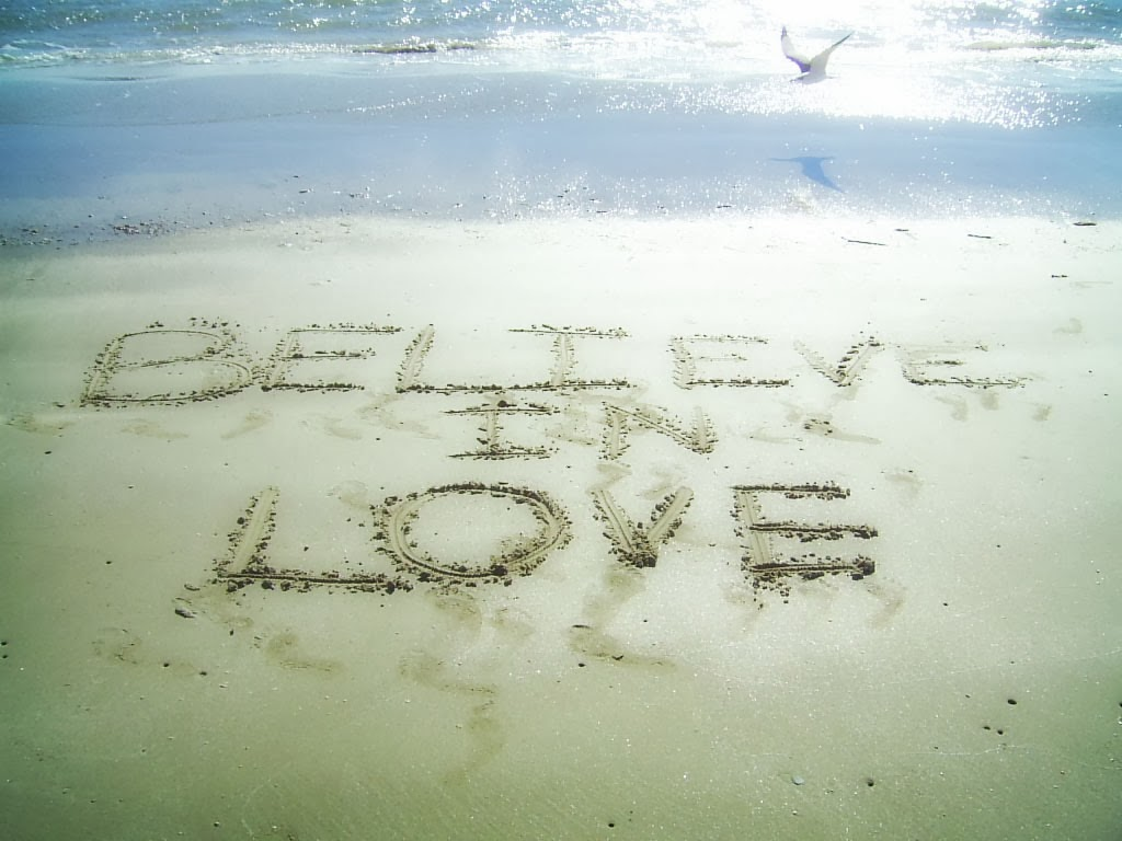 Quotes About Believe In Love: Any Quotes: BELIEVE In LOVE