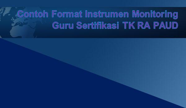 Contoh Format Instrumen Monitoring Guru Sertifikasi TK RA PAUD