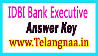 IDBI Bank Executive Answer Key Download 2017 Check Cut Off