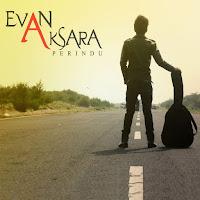 Lirik Lagu Evan Aksara Perindu