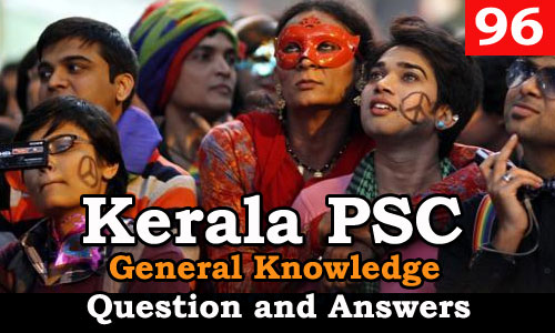 Kerala PSC General Knowledge Question and Answers - 96