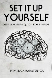 Set it up Yourself: Deep Learning Quick Start Guide
