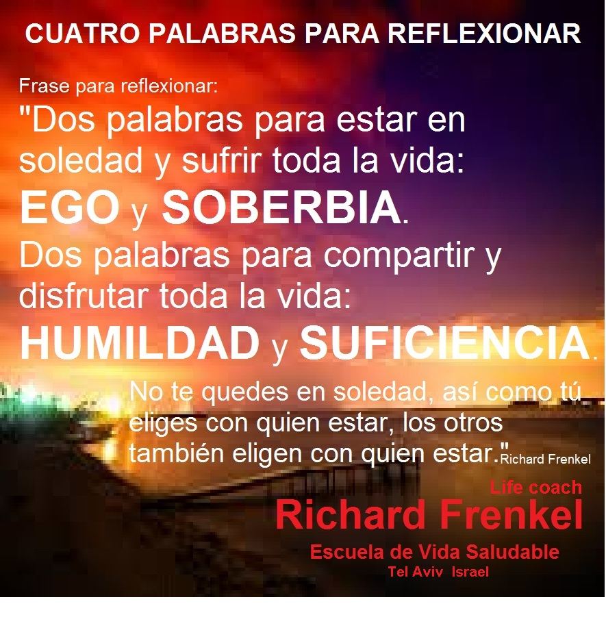 Richard Frenkel Ego Soberbia Humildad Suficiencia